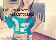 8287001100 Delhi Call Girls Sex Service Delhi Hot Models Girls New Delhi